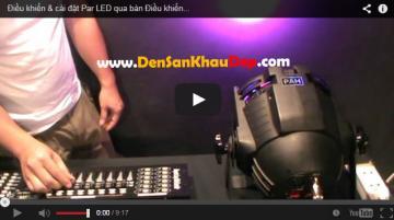 Điều khiển và cài đặt Par LED qua bàn DMX 192