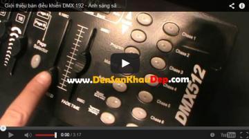 Giới thiệu bàn điều khiển DMX 192